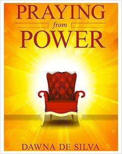 Praying From Power