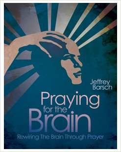 Praying for the Brain