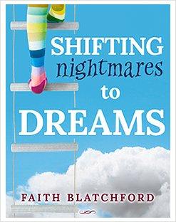 Shifting Nightmares To Dreams