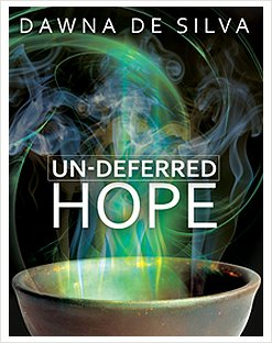 Undeferred Hope