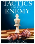 Tactics of the Enemy